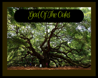 God Of The Oaks